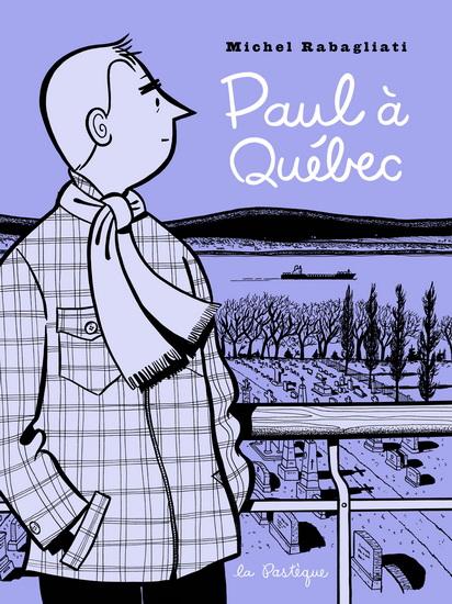 Paul à Québec, de Michel Rabagliati: le plus récent d'une série, finaliste au Prix du Grand public du Salon du livre de Montréal